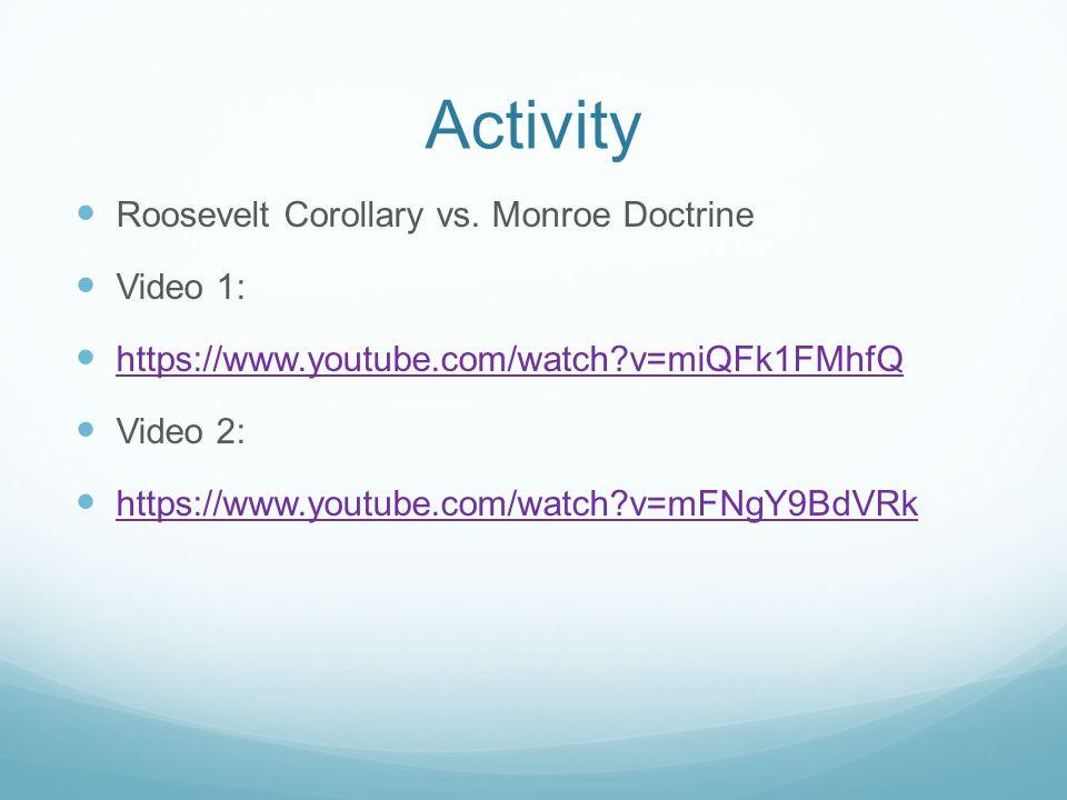 Activity Roosevelt Corollary vs.