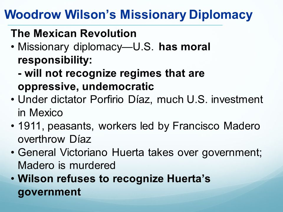 The Mexican Revolution Missionary diplomacy—U.S.