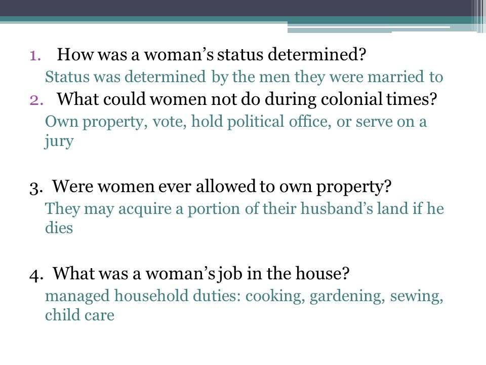 1.How was a woman's status determined.