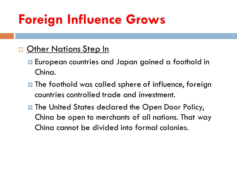 Foreign Influence Grows  Other Nations Step In  European countries and Japan gained a foothold in China.