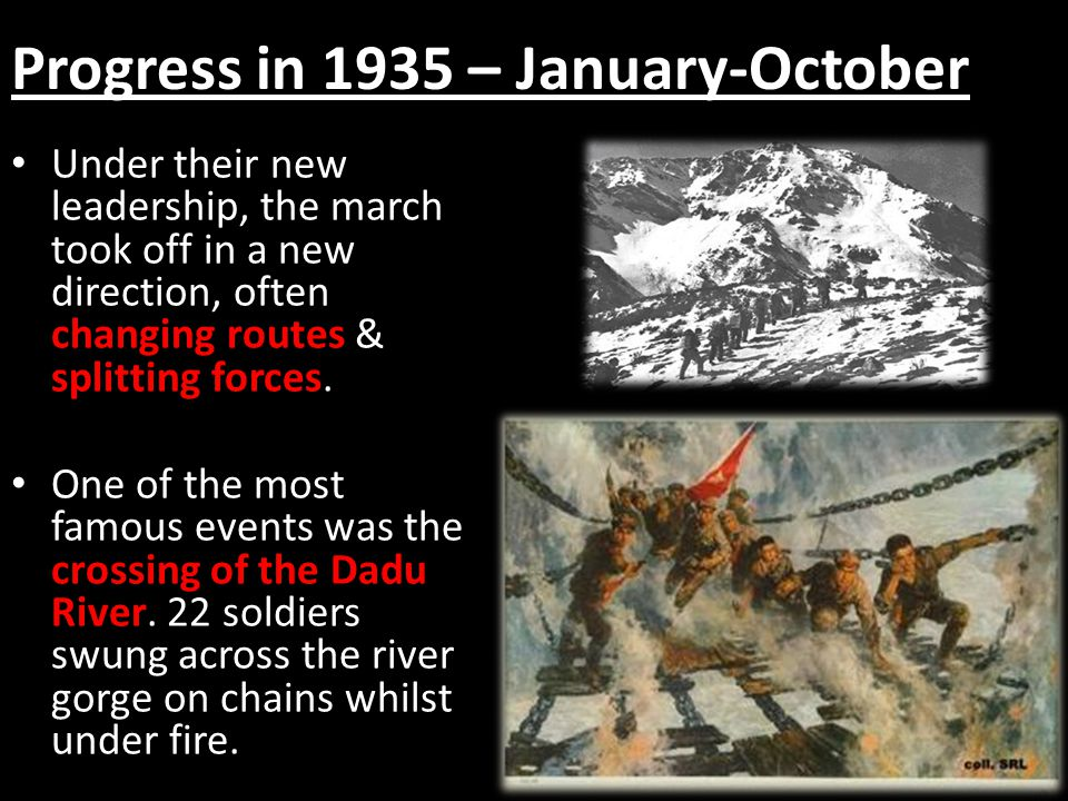 Progress in 1935 – January-October Under their new leadership, the march took off in a new direction, often changing routes & splitting forces. One of
