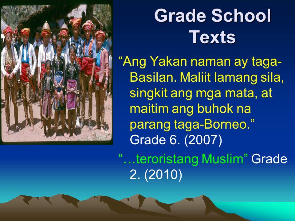 Grade School Texts Ang Yakan naman ay taga- Basilan.