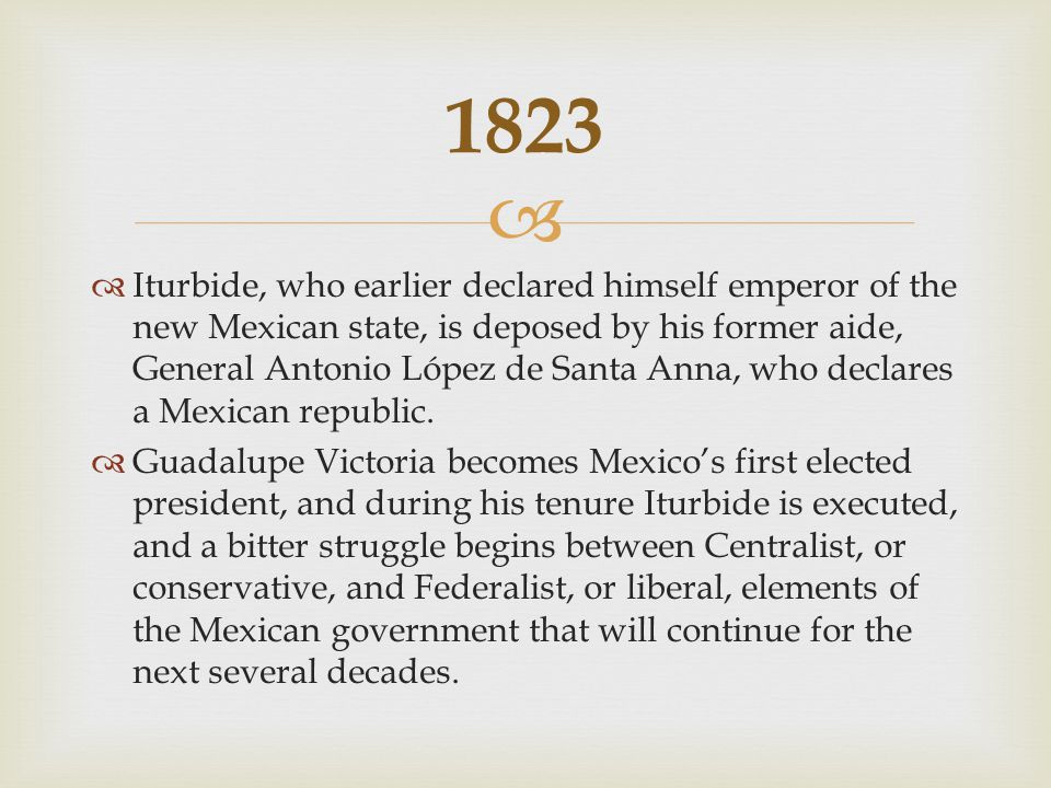   Santa Anna himself becomes president after leading the successful resistance against Spain's attempt to recapture Mexico in 1829.