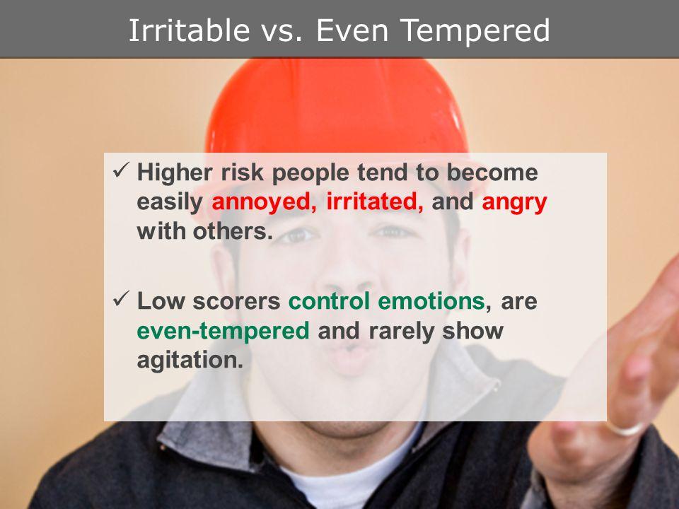 Irritable vs.
