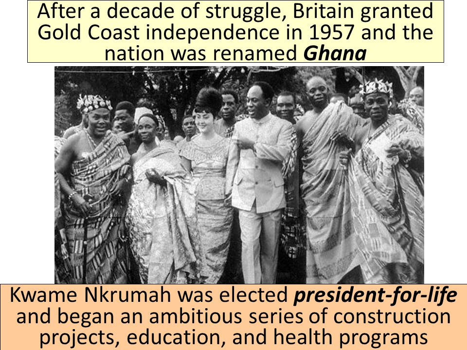 Starting in 1947, Kwame Nkrumah used Gandhi's non-violent strategy of boycotts and strikes to pressure Britain to grant total independence