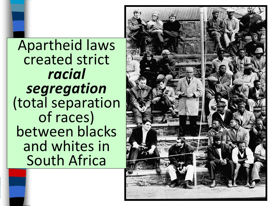When South Africa gained independence in 1931, white Afrikaners gained power and create a policy of apartheid