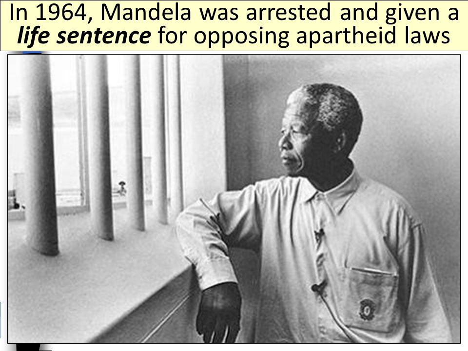 The anti-apartheid leader was Nelson Mandela