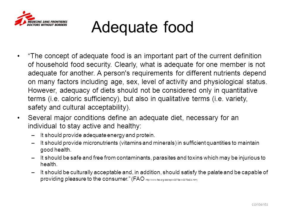 """Adequate food """"The concept of adequate food is an important part of the current definition of household food security. Clearly, what is adequate for o"""