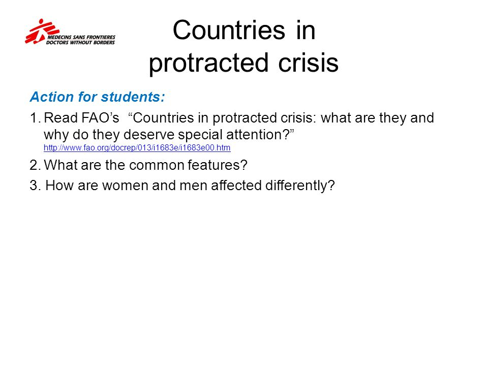 """Countries in protracted crisis Action for students: 1.Read FAO's """"Countries in protracted crisis: what are they and why do they deserve special attent"""