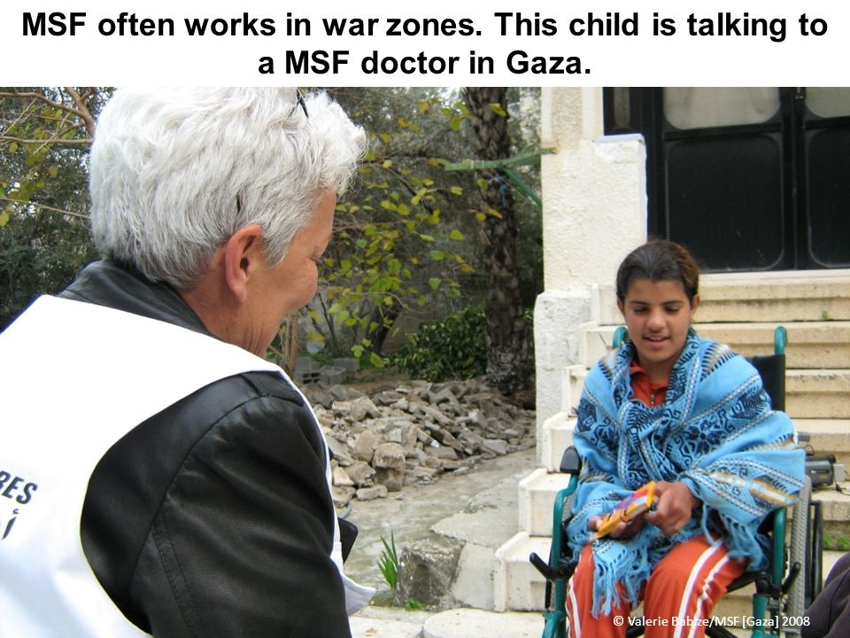 MSF often works in war zones. This child is talking to a MSF doctor in Gaza. © Valerie Babize/MSF [Gaza] 2008