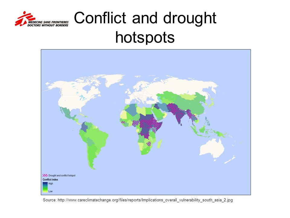 Conflict and drought hotspots Source: http://www.careclimatechange.org/files/reports/Implications_overall_vulnerability_south_asia_2.jpg