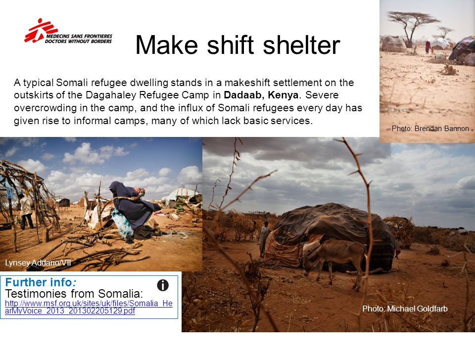 Make shift shelter Photo: Michael Goldfarb A typical Somali refugee dwelling stands in a makeshift settlement on the outskirts of the Dagahaley Refuge
