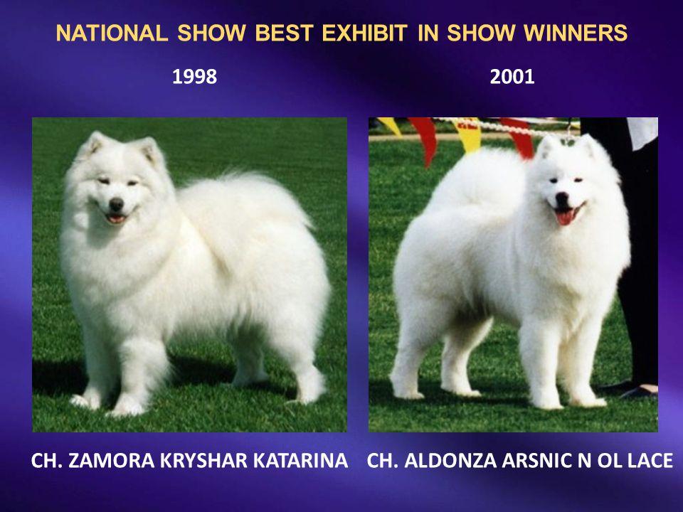 19982001 CH. ZAMORA KRYSHAR KATARINACH. ALDONZA ARSNIC N OL LACE NATIONAL SHOW BEST EXHIBIT IN SHOW WINNERS