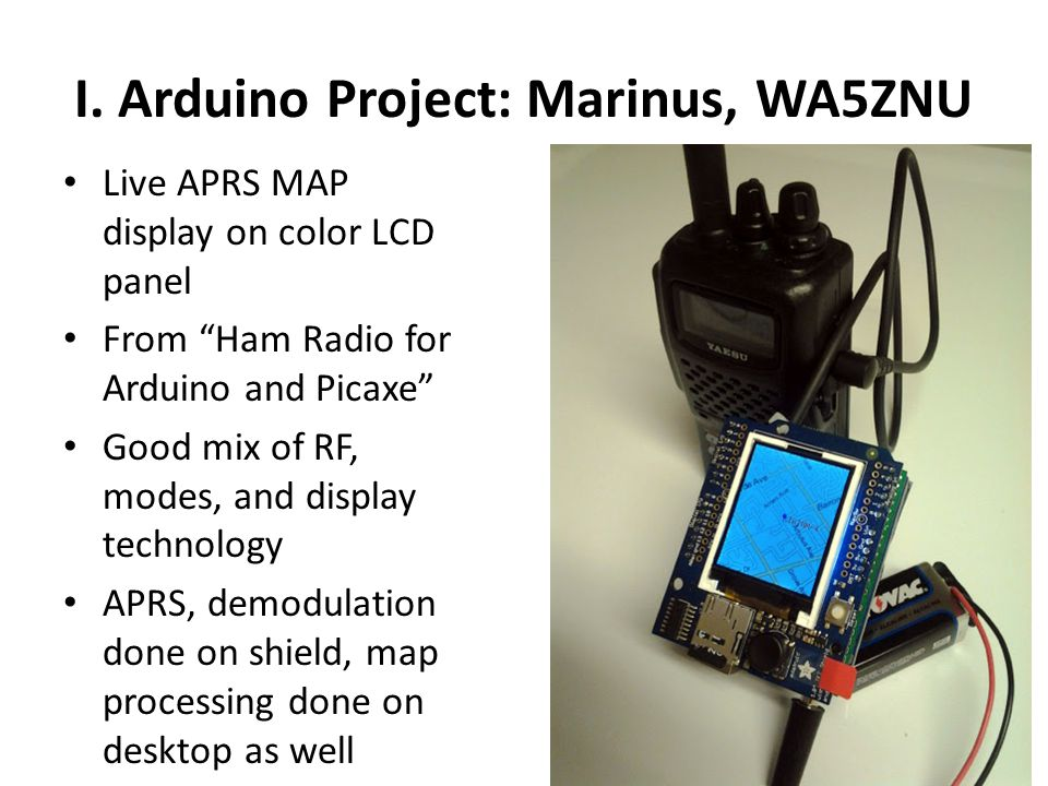 """I. Arduino Project: Marinus, WA5ZNU Live APRS MAP display on color LCD panel From """"Ham Radio for Arduino and Picaxe"""" Good mix of RF, modes, and displa"""