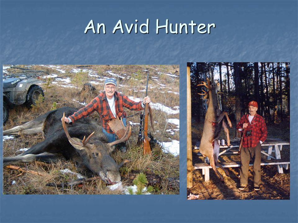 An Avid Hunter
