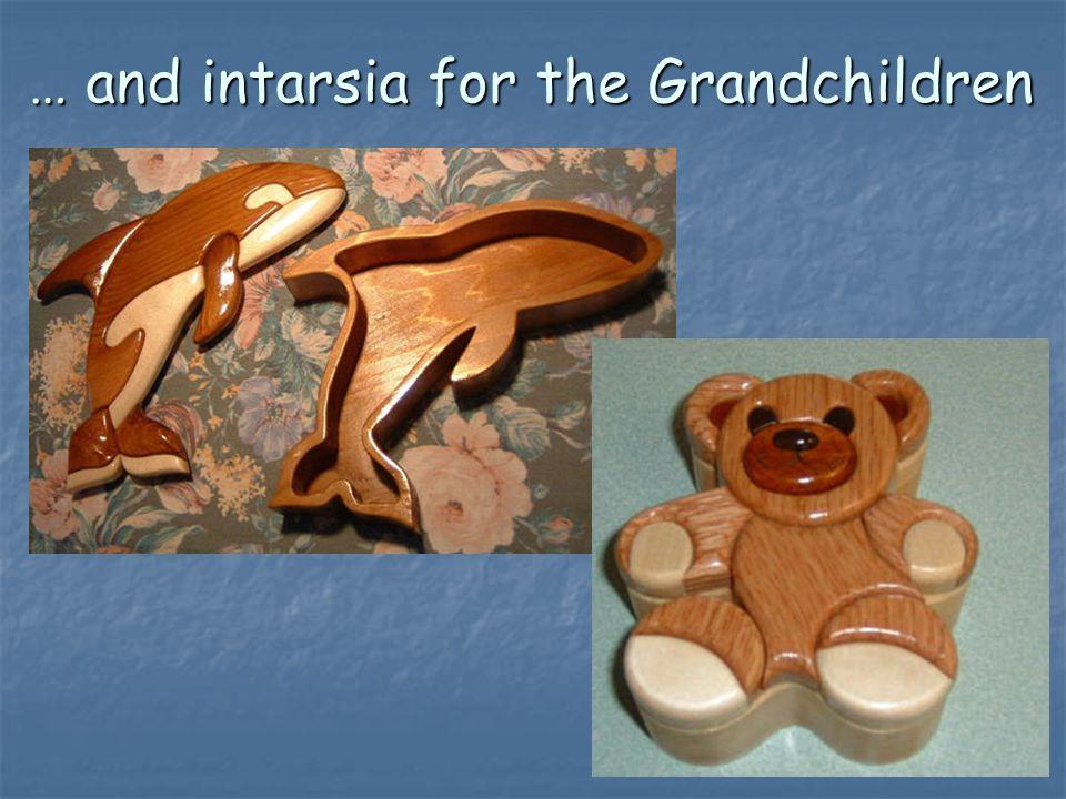 … and intarsia for the Grandchildren
