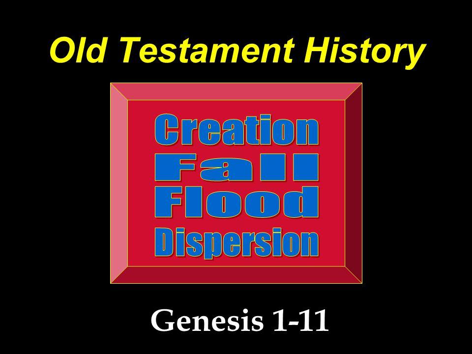 Old Testament History Genesis 1-11