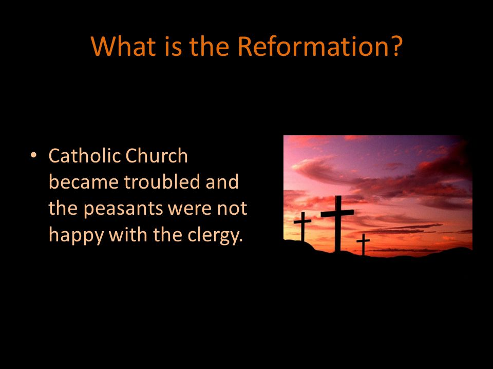 What is the Reformation.