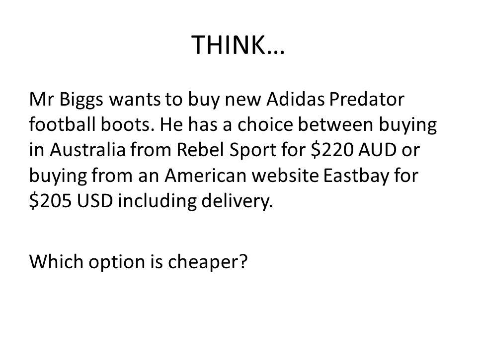 THINK… Mr Biggs wants to buy new Adidas Predator football boots.