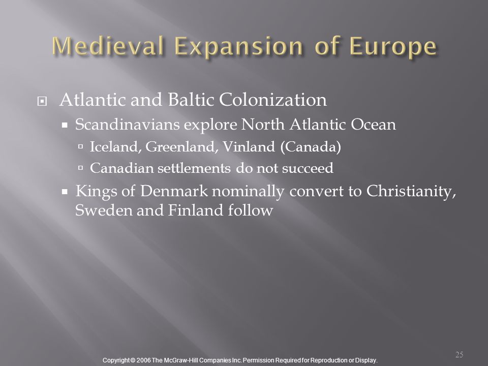 Copyright © 2006 The McGraw-Hill Companies Inc. Permission Required for Reproduction or Display.  Atlantic and Baltic Colonization  Scandinavians ex