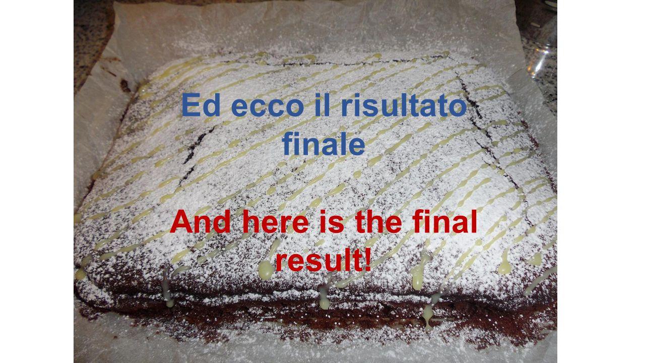 Ed ecco il risultato finale And here is the final result!