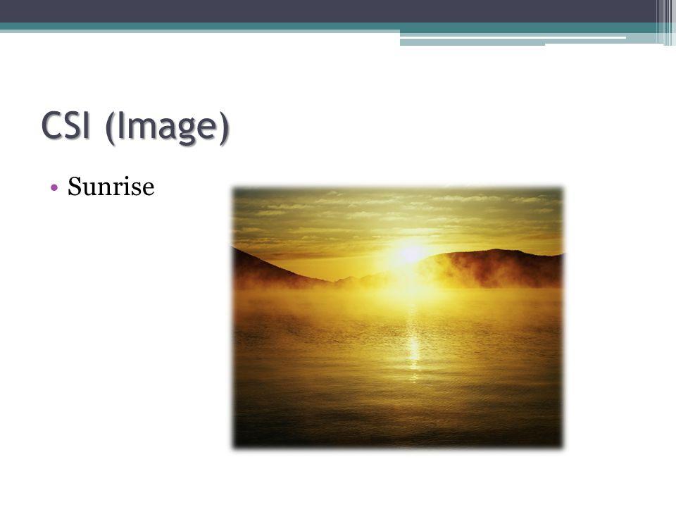 CSI (Image) Sunrise