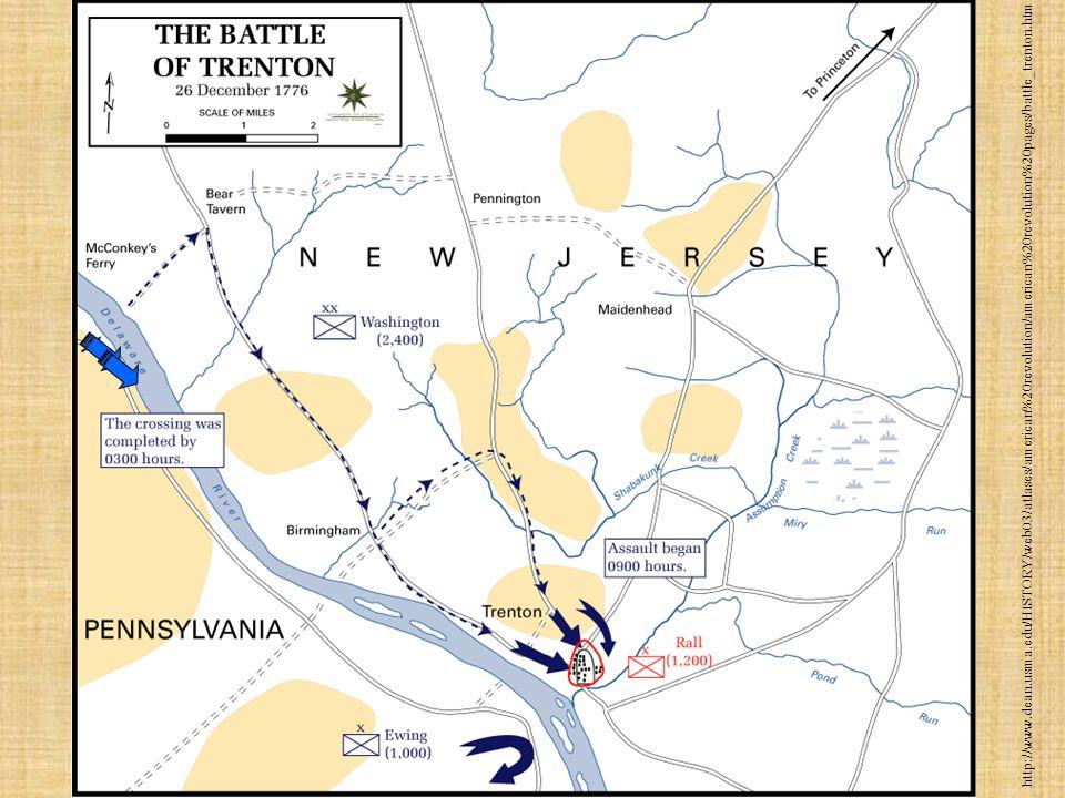 Trenton and Princeton Washington begins to win: Uses ruses and surprise attacks/Guerilla tactics Trenton – captures 1000+ Hessians on Dec. 26,1776 Pri