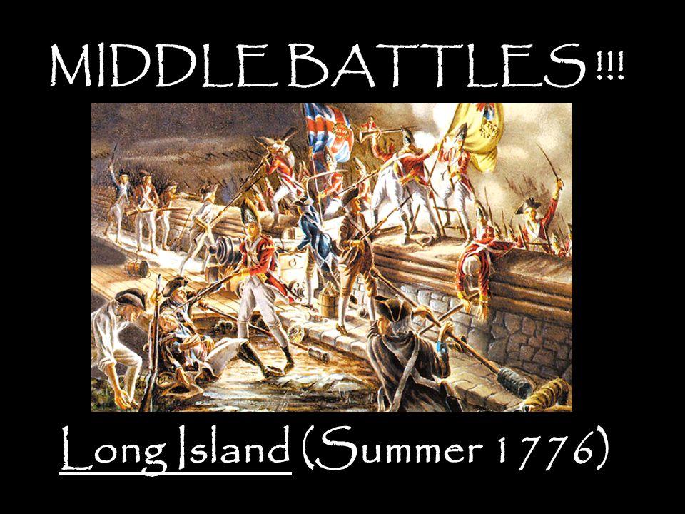 Long Island (Summer 1776) MIDDLE BATTLES !!!