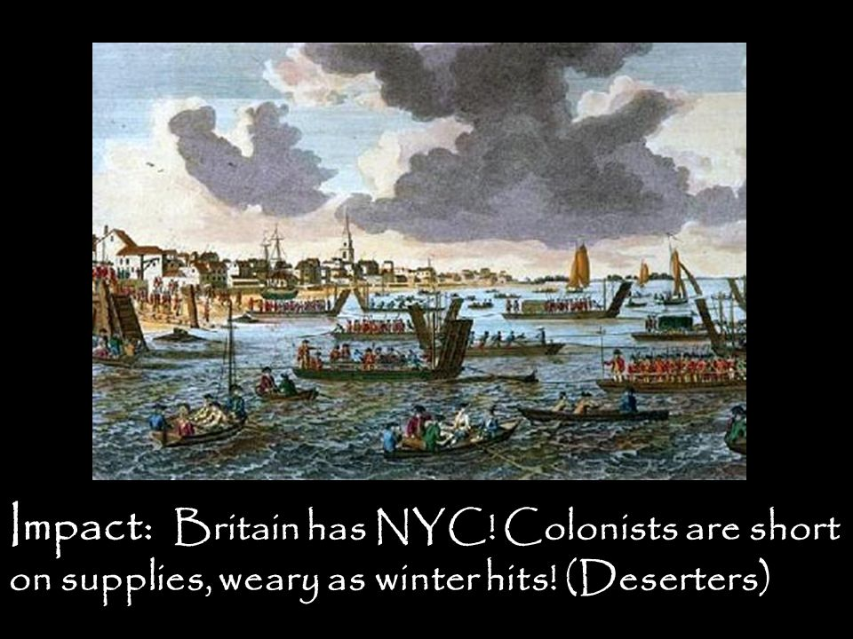 Impact: Britain has NYC! Colonists are short on supplies, weary as winter hits! (Deserters)