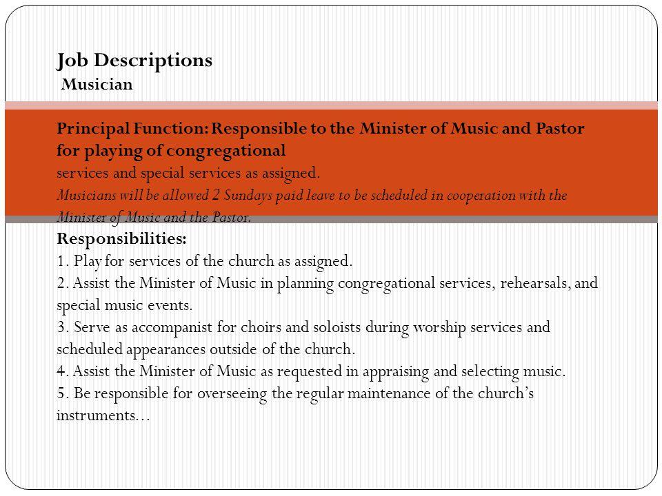 Job Descriptions Choir Directors Responsibilities: 1.