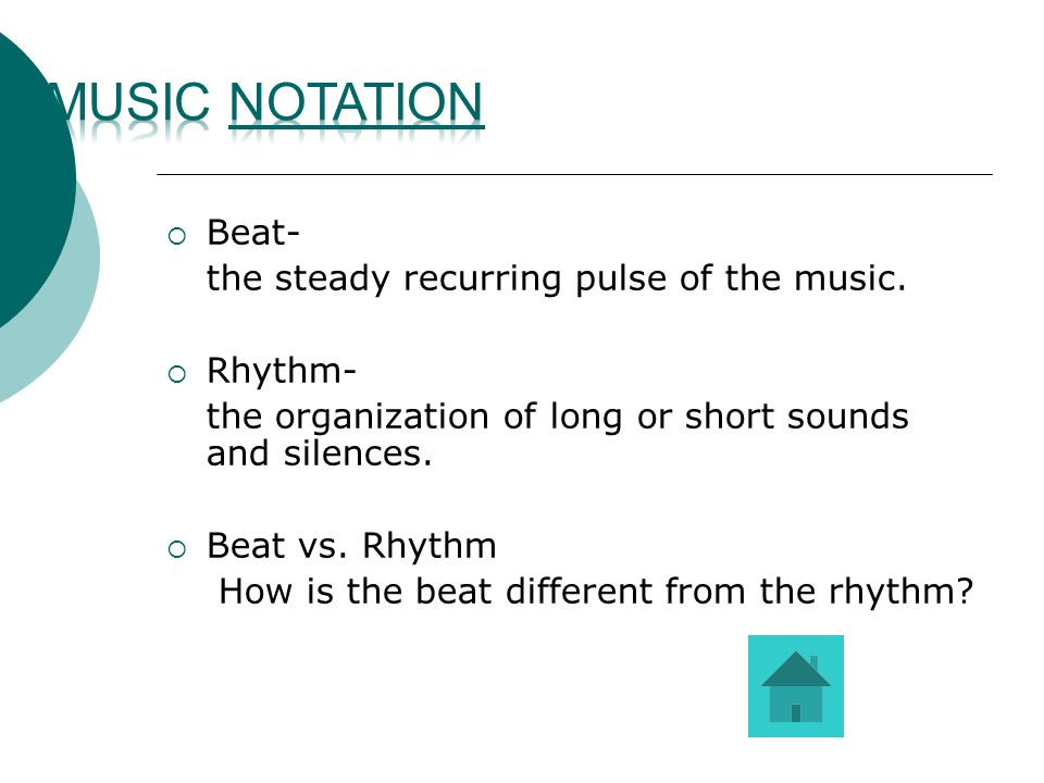 BBeat- the steady recurring pulse of the music.