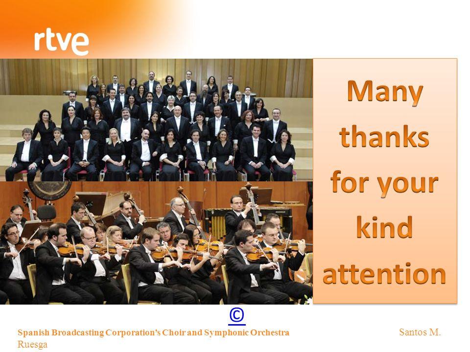 Spanish Broadcasting Corporation's Choir and Symphonic Orchestra Santos M. Ruesga ©