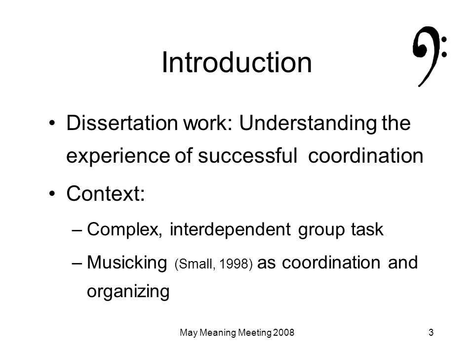 May Meaning Meeting 200824 Meaning of work framing Meaning as created in interpersonal encounters (Wrzesniewski, Dutton & Debebe, 2003) In the case of the choir…meaning as created in apprehending place in collective, one's role in coordination Similar to Quinn & Dutton (2005), where conversation helps clarify one's place in the [narrative about] the collective.