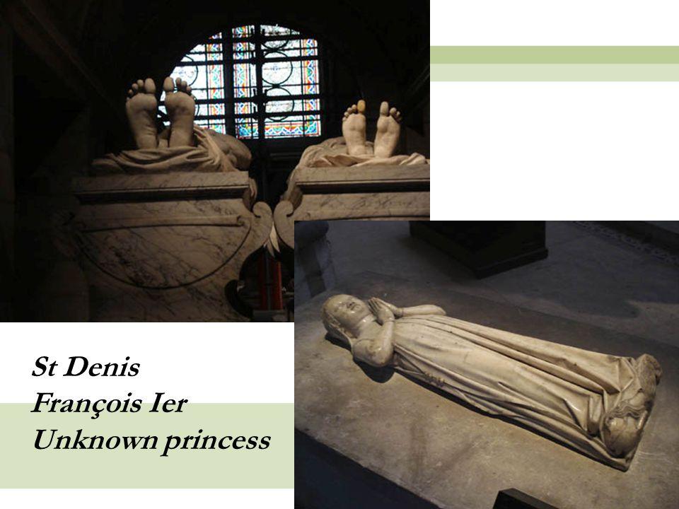 16 St Denis François Ier Unknown princess
