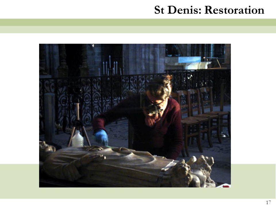 17 St Denis: Restoration