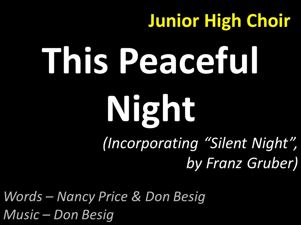 Junior High Choir Sing We All Noel Ruth Elaine Schram (African Noel & Siyahamba) Nathaniel Bowman – Bongos Olivia Borer – Congas Austin Hoepf – Shekere