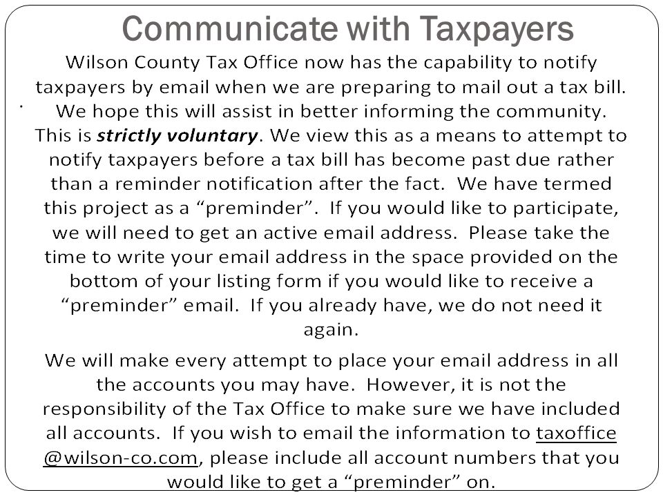 Communicate with Taxpayers.