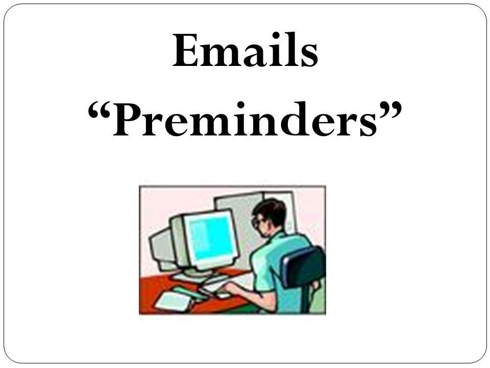 Emails Preminders