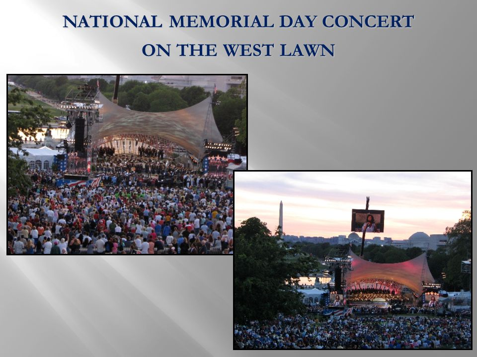 NATIONAL MEMORIAL DAY CONCERT ON THE WEST LAWN