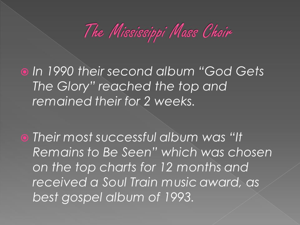 " In 1990 their second album ""God Gets The Glory"" reached the top and remained their for 2 weeks.  Their most successful album was ""It Remains to Be"
