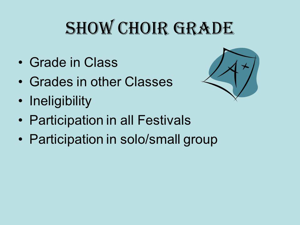 2006-2007 Tri-Center Show Choir EXPECTATIONS