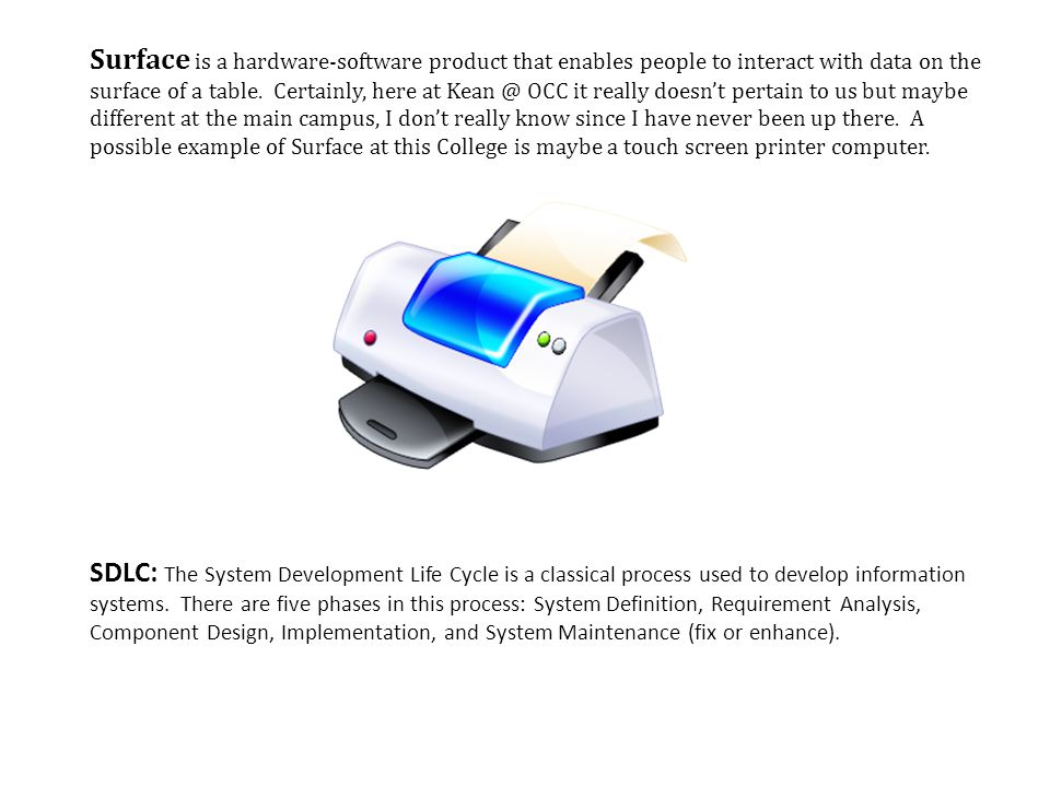 Surface is a hardware-software product that enables people to interact with data on the surface of a table.