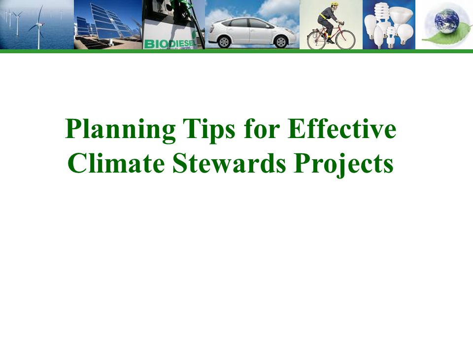 Planning Tips for Effective Climate Stewards Projects