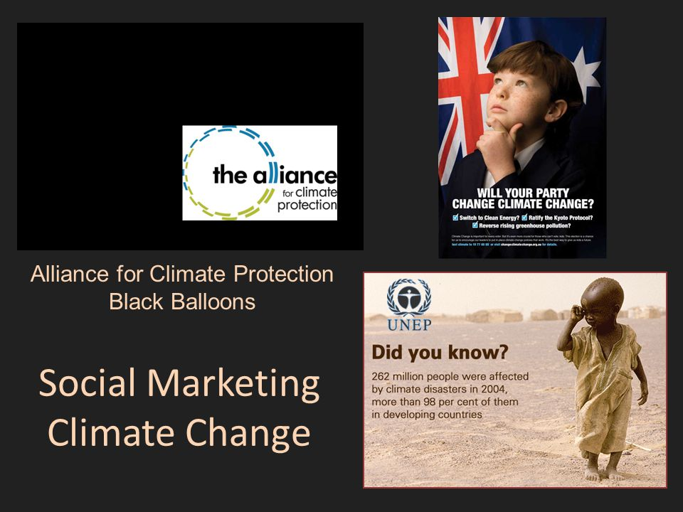 Social Marketing Climate Change Alliance for Climate Protection Black Balloons