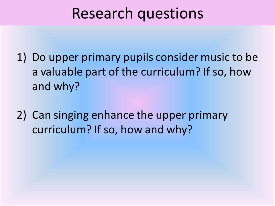 Literature review foci The Power of music and its benefits for children Singing as a motivator Music in the curriculum versus music through the curriculum