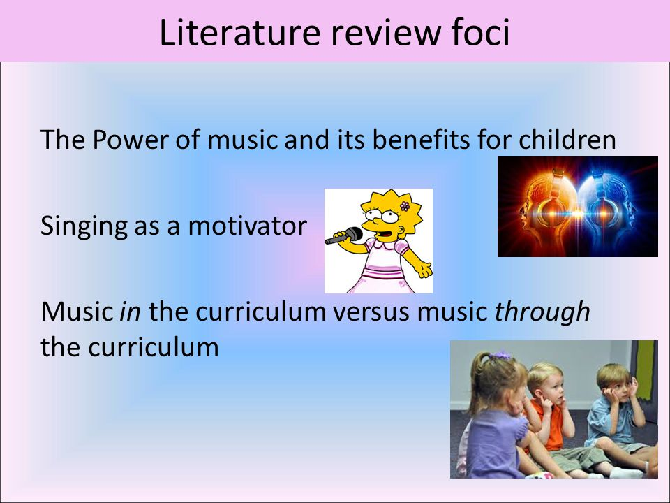Music in the curriculum versus music through the curriculum Focus group findings Pupil 2 it helps me remember facts but if it's like I ate and I ate until I was sick on the floor....64 I think that is a good way to remember your 8 times 8.