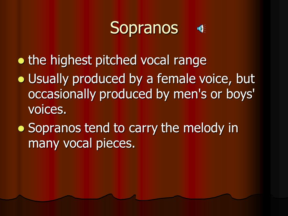 Men's Voice Types: Tenors Tenors Basses Basses