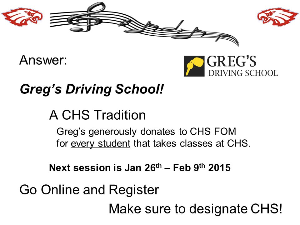 Answer: Greg's Driving School.