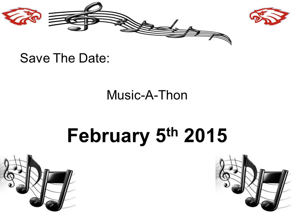 Save The Date: Music-A-Thon February 5 th 2015