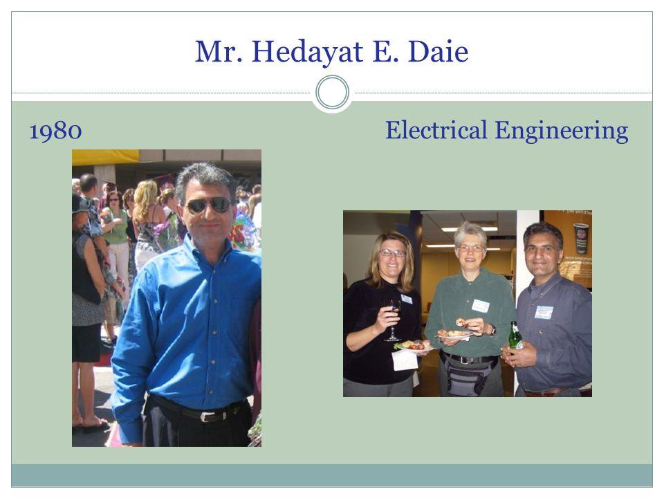 Mr. Hedayat E. Daie 1980 Electrical Engineering